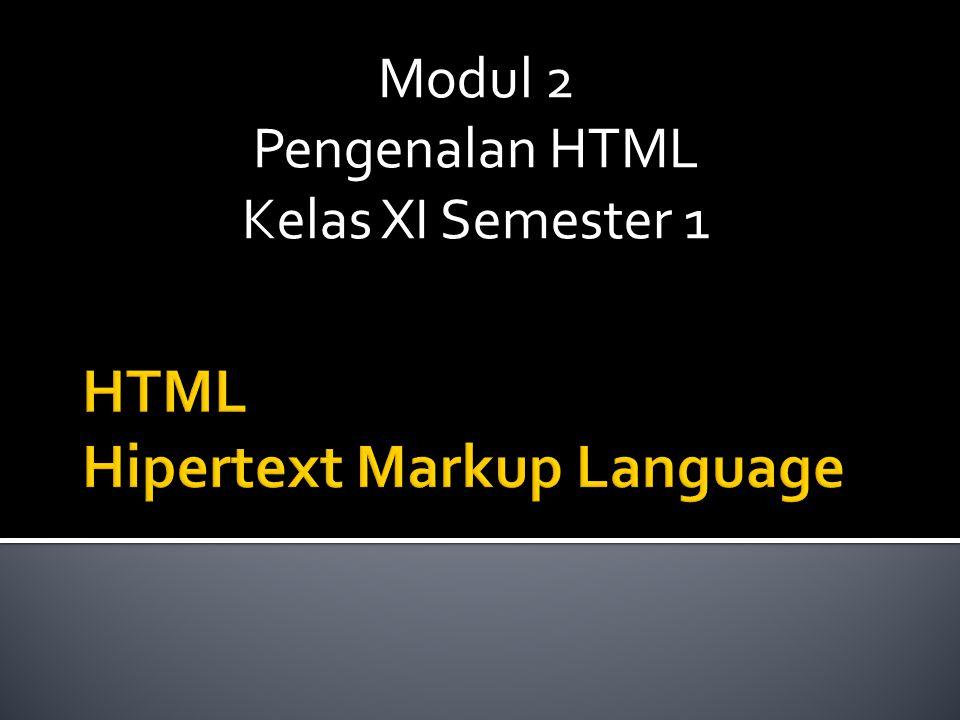Modul 2 Pengenalan HTML Kelas XI Semester 1