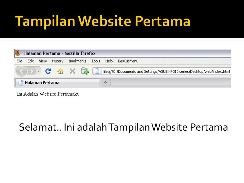 Selamat.. Ini adalah Tampilan Website Pertama