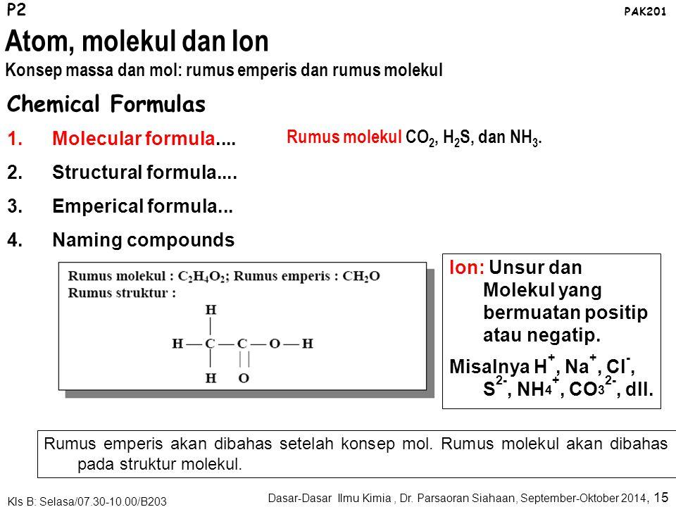Tabel Periodik, Sifat-Sifat Unsur dan Senyawa P2 PAK201 Sifat-sifat fisik: Fasa Logam-non logam Titk leleh Titik didih Kristalinitas Kerapatan Kelarutan Massa atom Sifat-sifat kimia: Reaksi Oksidasi Reaksi Reduksi Reaksi Adisi Dll.