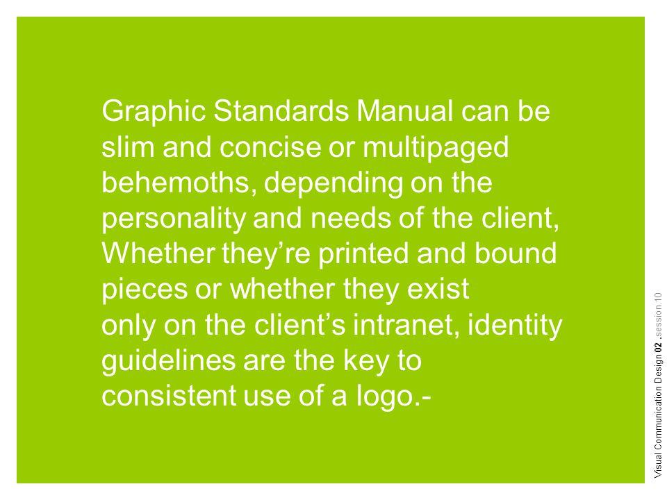 Image/Iconography berisi panduan image ataupun ilustrasi yang dipakai sebagai pendukung Logo/identitas.