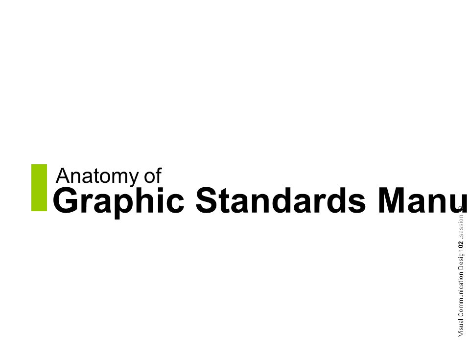 Anatomy of Graphic Standards Manual Visual Communication Design 02.session.10