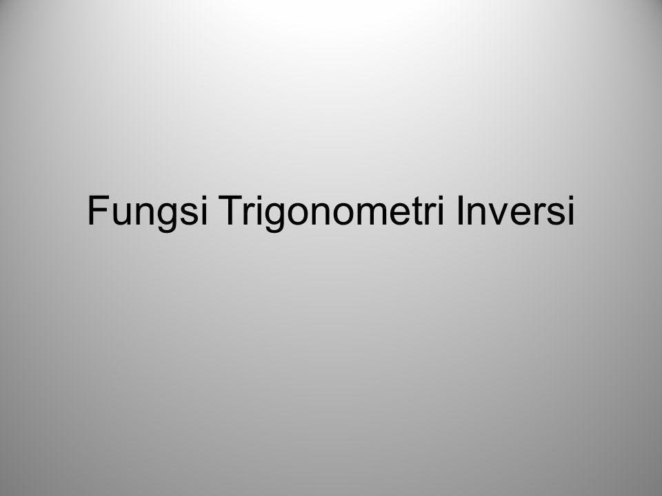 Fungsi Trigonometri Inversi
