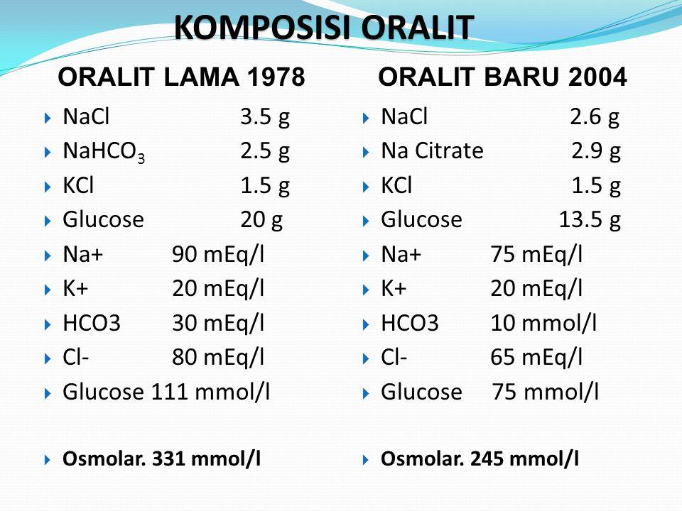 TATALAKSANA DIARE (LINTAS DIARE) 1. Oralit osmolaritas rendah 2. Obat zinc selama 10 hari 3. ASI dan Makan sesuai umur 4. Antibiotika  atas indikasi