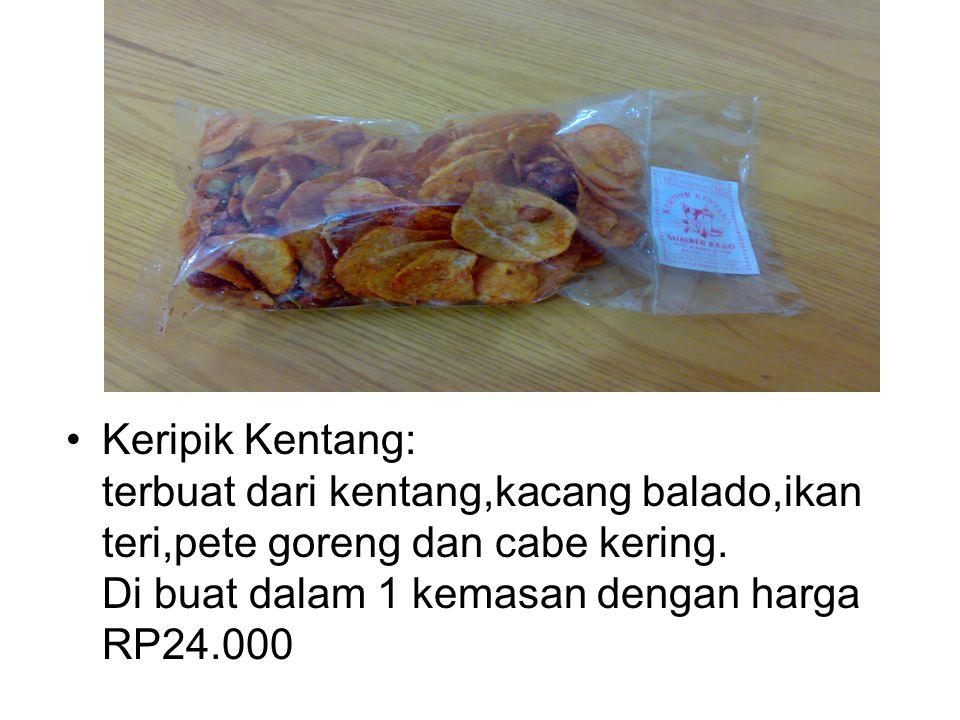 Serondeng: terbuat dari kentang yang di iris kecil di beri bumbu ebi dan di campur dengan kacang mente serta bawang goreng Di kemas dalam 1kemasan dengan harga RP 24.000