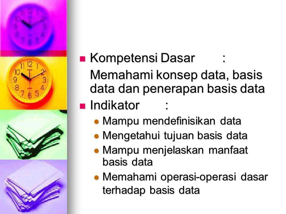 LATAR BELAKANG (1) Pemrosesan basis data menjadi perangkat andalan dan kehadirannya sangat diperlukan oleh berbagai institusi dan perusahaan Pemrosesan basis data menjadi perangkat andalan dan kehadirannya sangat diperlukan oleh berbagai institusi dan perusahaan Dalam pengembangan sistem informasi diperlukan basis data sebagai media penyimpan data Dalam pengembangan sistem informasi diperlukan basis data sebagai media penyimpan data Kehadiran basis data dapat meningkatkan kinerja perusahaan dan dapat meningkatkan daya saing perusahaan tersebut Kehadiran basis data dapat meningkatkan kinerja perusahaan dan dapat meningkatkan daya saing perusahaan tersebut