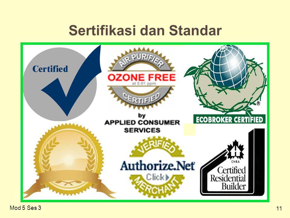 11 Mod 5 Ses 3 Sertifikasi dan Standar