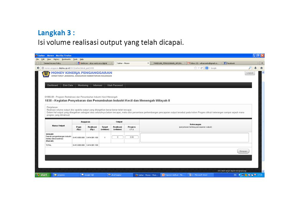 Langkah 3 : Isi volume realisasi output yang telah dicapai.