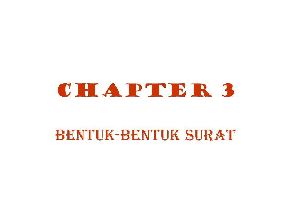 CHAPTER 3 BENTUK-BENTUK SURAT