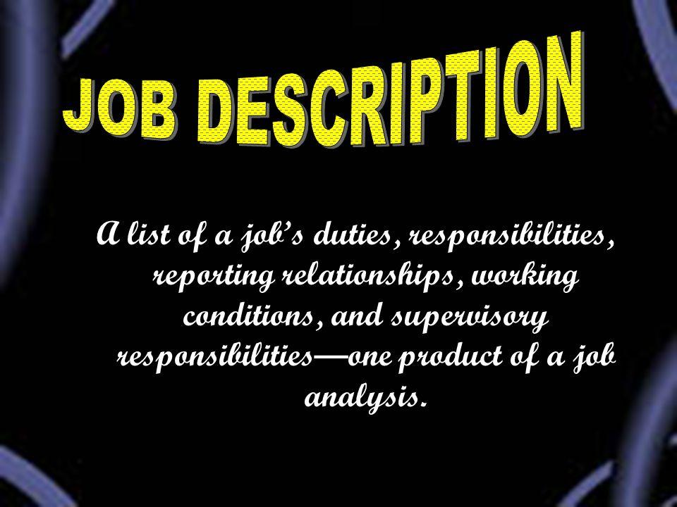JOB DESCRIPTION JOB SPECIFICATION