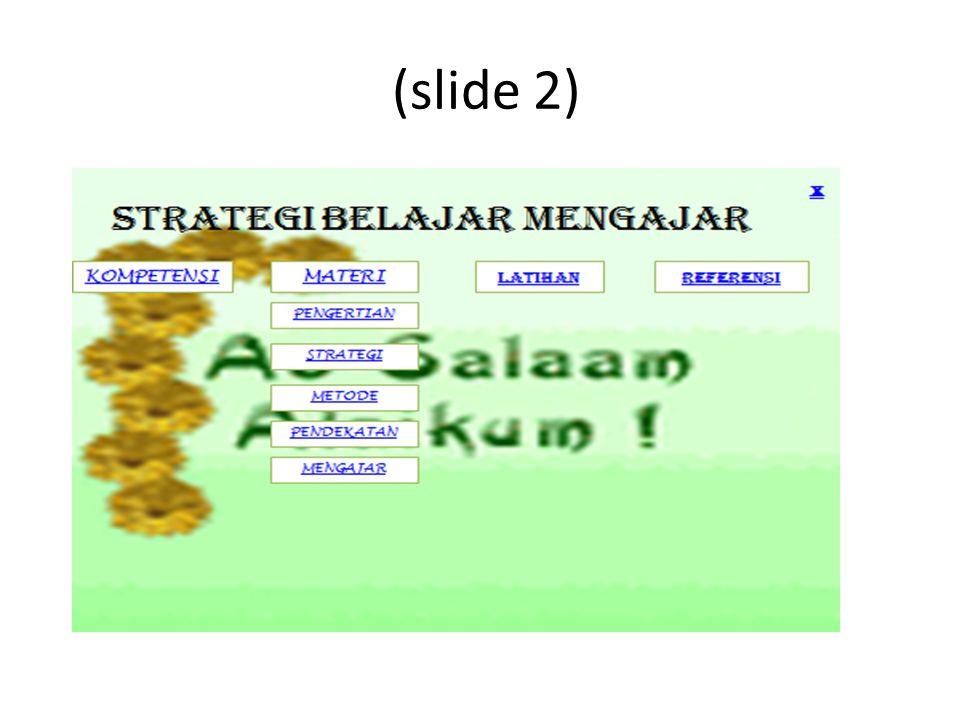 Cara mebuatnya adalah yang pertama Untuk slide 2, duplikat saja dari slide satu.