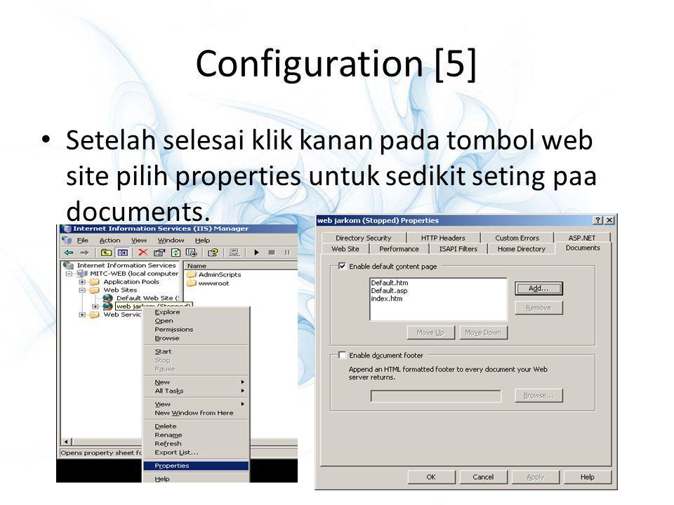 Configuration [5] Setelah selesai klik kanan pada tombol web site pilih properties untuk sedikit seting paa documents.