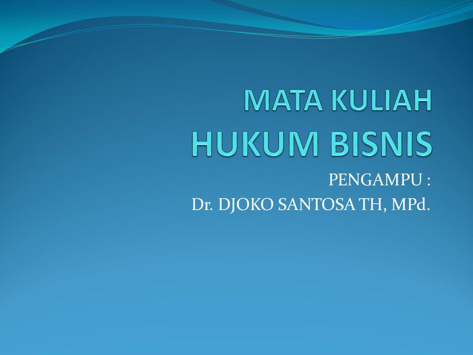 PENGAMPU : Dr. DJOKO SANTOSA TH, MPd.