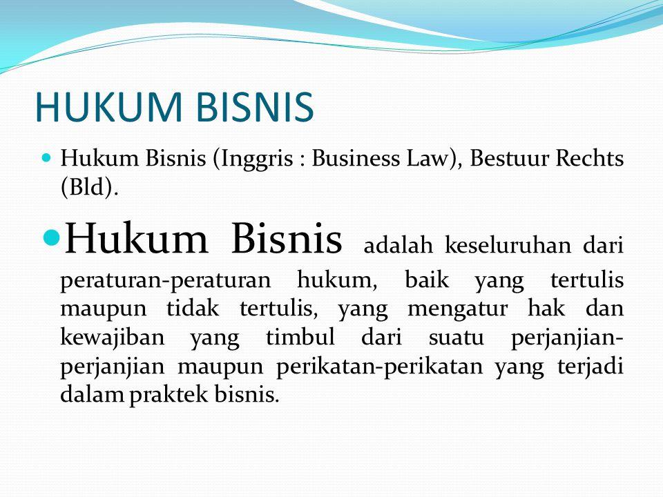 FUNGSI HUKUM BISNIS Fungsi Hukum Bisnis adalah sebagai sumber informasi yang berguna bagi praktisi bisnis, untuk memahami hak dan kewajibannya dalam praktek bisnis, agar terwujud watak dan perilaku aktivitas di bidang bisnis yang berkeadilan, wajar, dan dinamis (yang dijamin oleh kepastian hukum)
