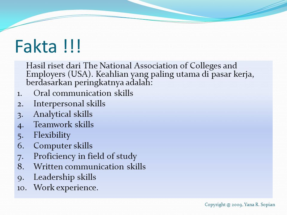 Fakta !!.Hasil riset dari The National Association of Colleges and Employers (USA).