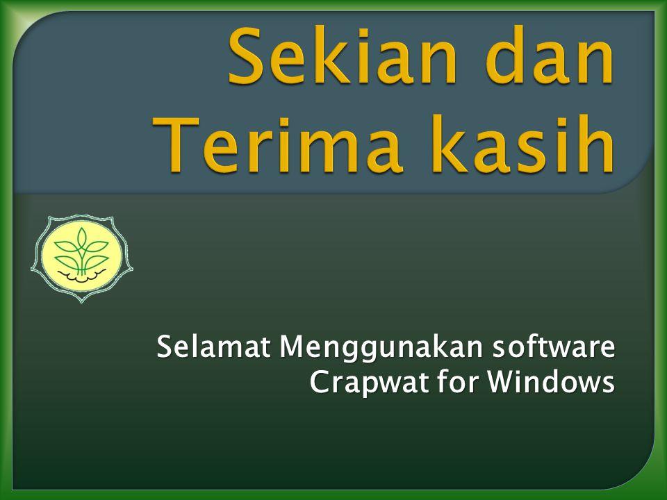 Selamat Menggunakan software Crapwat for Windows