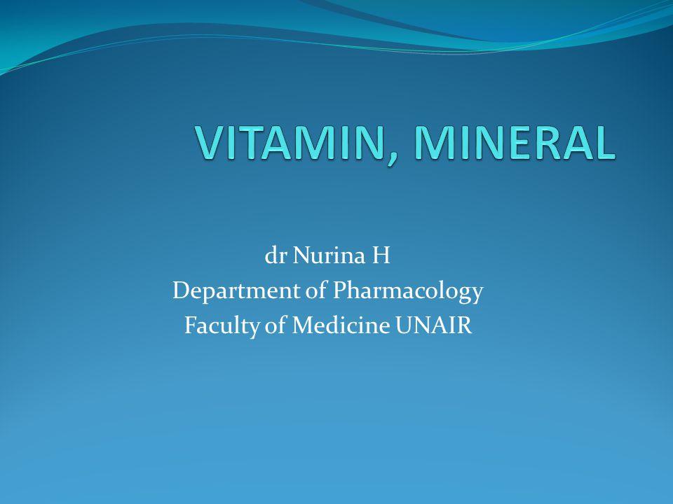 Vitamin Senyawa organik yg diperlukan tubuh dalam jumlah kecil untuk mempertahankan kesehatan dan seringkali bekerja sebagai kofaktor enzim metabolisme