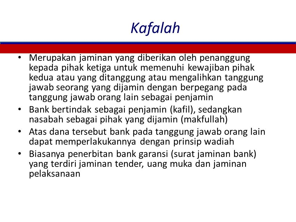 Wakalah (Perwakilan) Menurut bahasa: Penyerahan, pendelegasian atau pemberian mandat Menurut istilah: Aqad pemberian kuasa dari pemberi kuasa kepada p