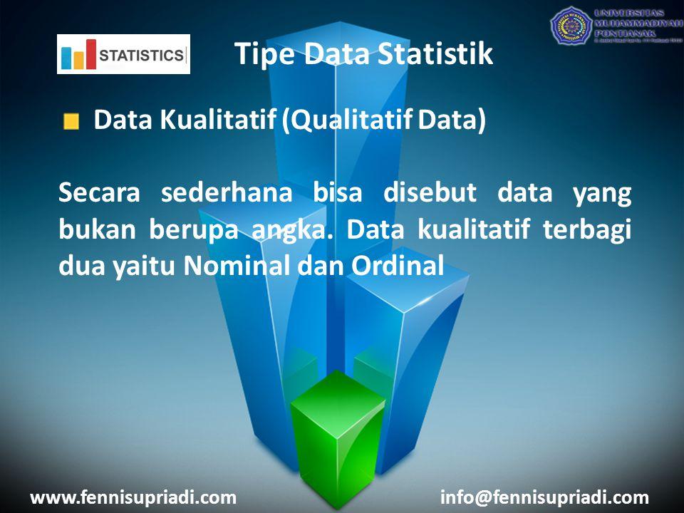 Tipe Data Statistik Data Kualitatif (Qualitatif Data) Secara sederhana bisa disebut data yang bukan berupa angka.