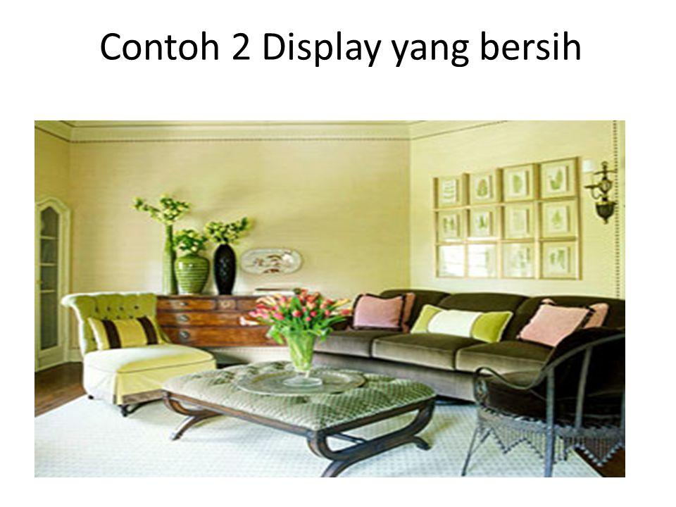 Contoh 2 Display yang bersih