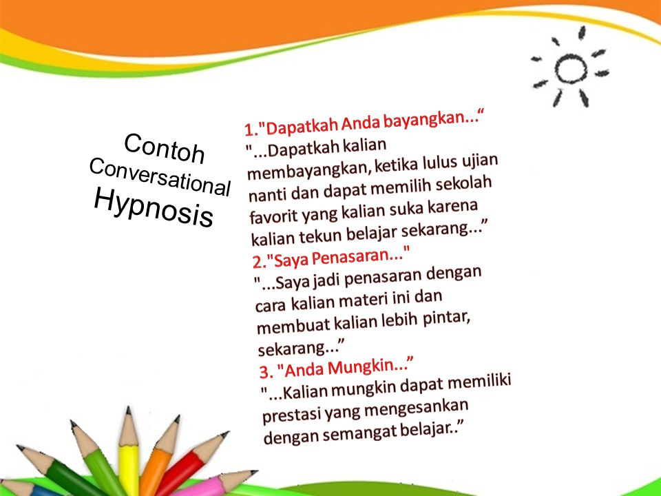 Contoh Conversational Hypnosis