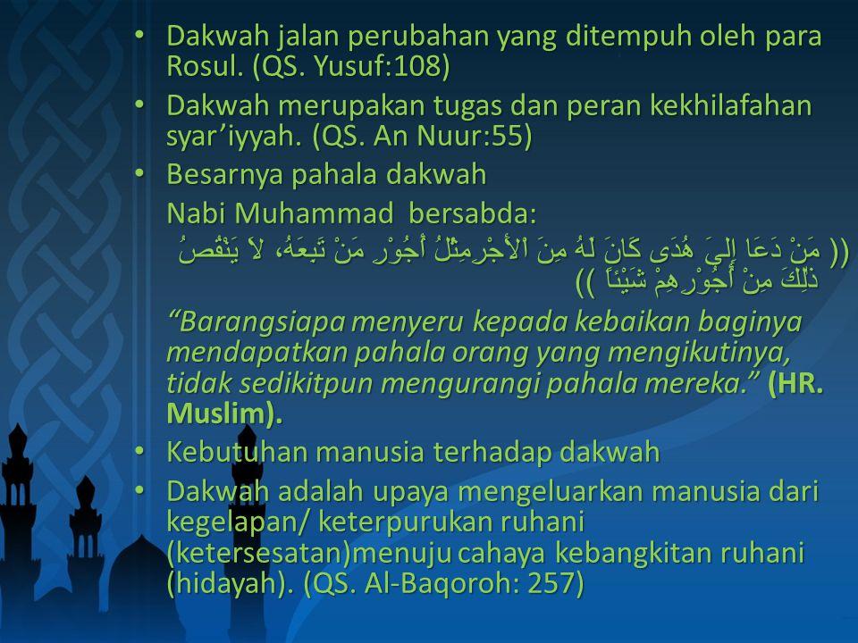 Sarana terwujudnya kejayaan peradaban islam.(QS.