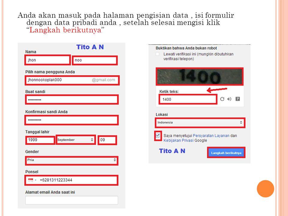 Anda akan masuk pada halaman pengisian data, isi formulir dengan data pribadi anda, setelah selesai mengisi klik Langkah berikutnya