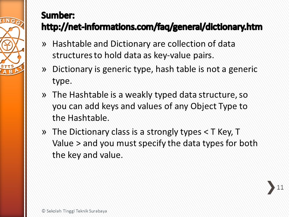 » Hashtable and Dictionary are collection of data structures to hold data as key-value pairs. » Dictionary is generic type, hash table is not a generi