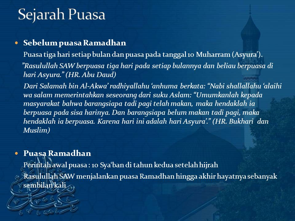 Sebelum puasa Ramadhan Puasa tiga hari setiap bulan dan puasa pada tanggal 10 Muharram (Asyura').