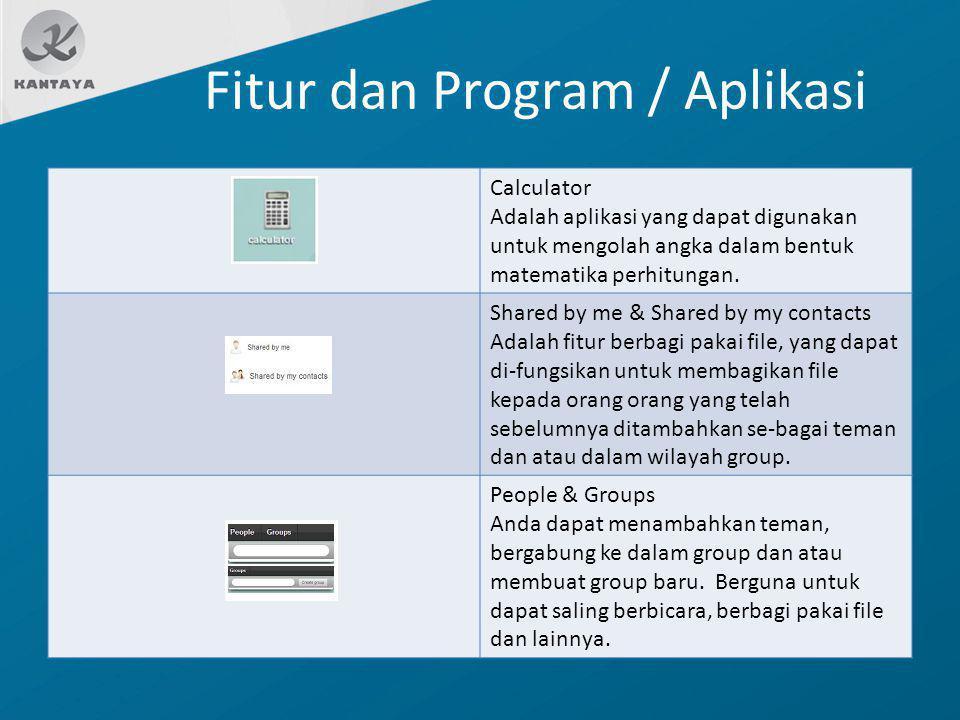 Fitur dan Program / Aplikasi Calculator Adalah aplikasi yang dapat digunakan untuk mengolah angka dalam bentuk matematika perhitungan. Shared by me &