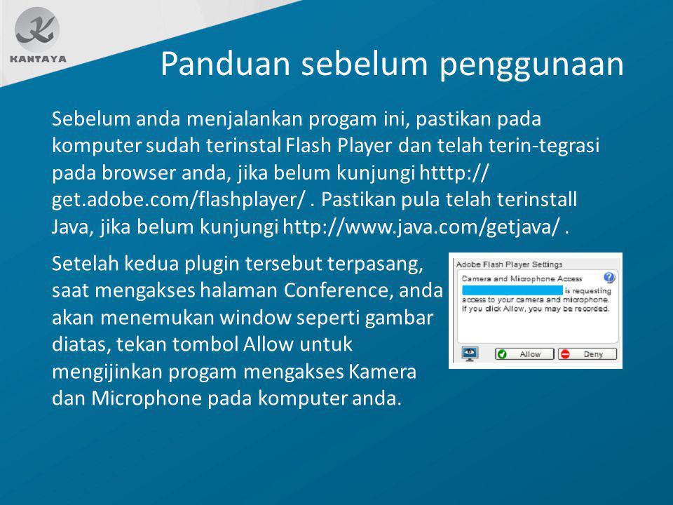 Panduan sebelum penggunaan Setelah kedua plugin tersebut terpasang, saat mengakses halaman Conference, anda akan menemukan window seperti gambar diata