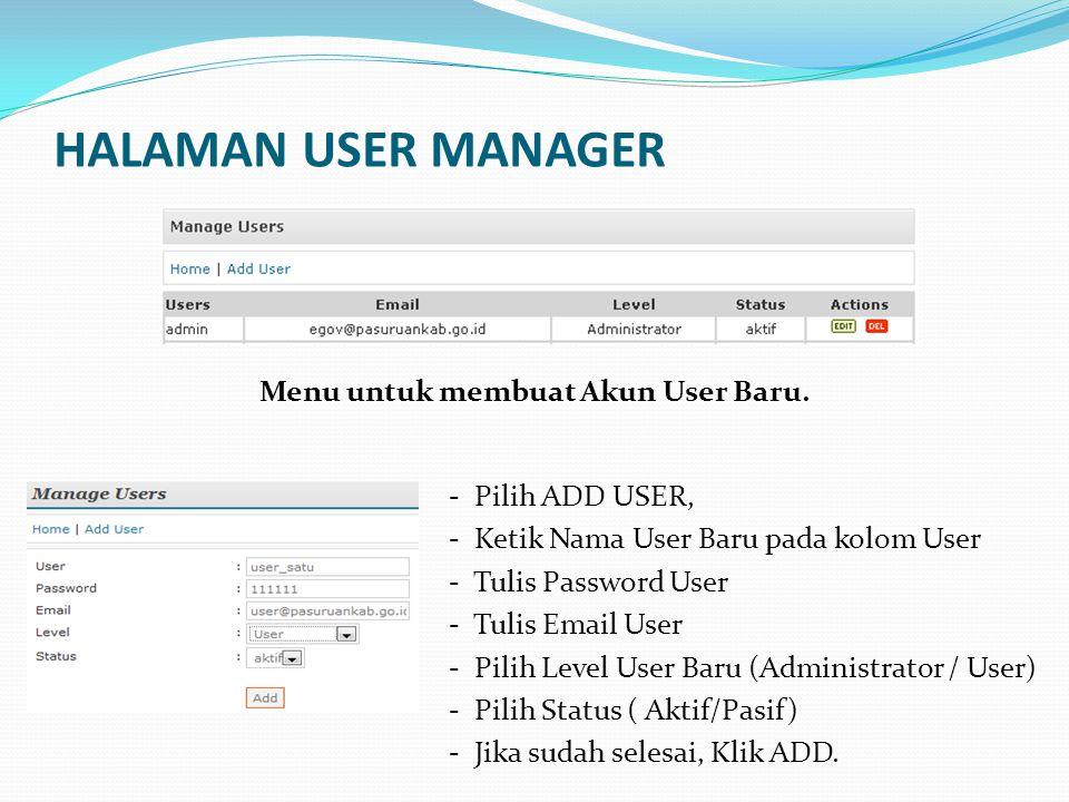 HALAMAN MENU MANAGER Menu untuk membuat, mengedit dan menghapus Menu di Website.