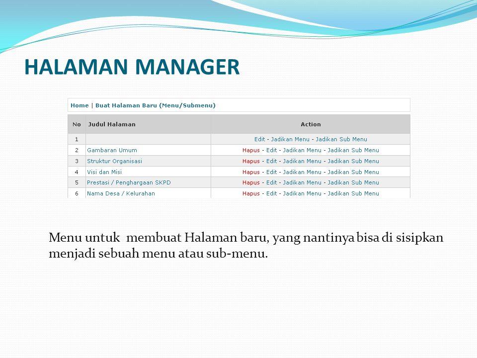 AGENDA MANAGER Menu untuk memasukkan, edit, hapus Agenda Kegiatan