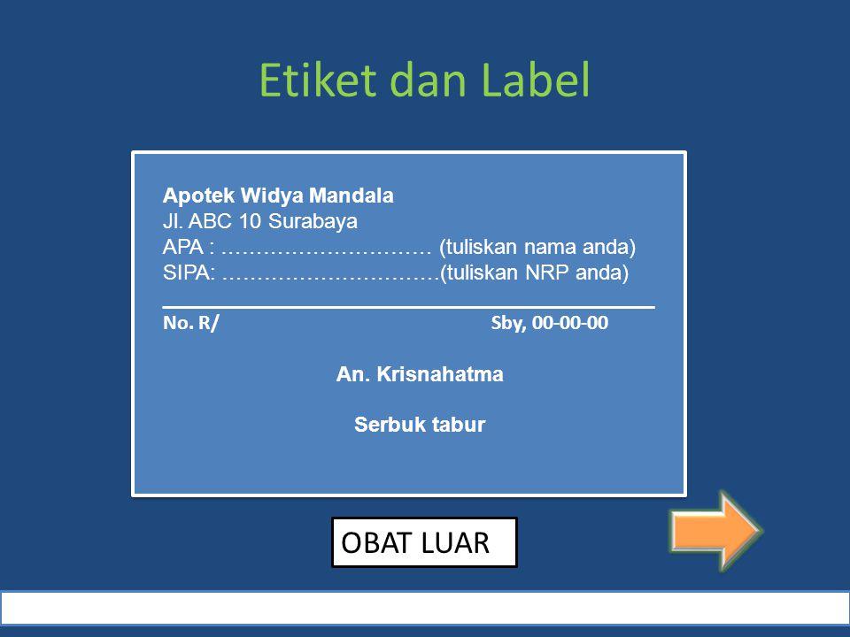 Etiket dan Label Apotek Widya Mandala Jl.
