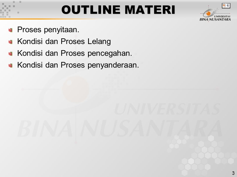 3 OUTLINE MATERI Proses penyitaan.Kondisi dan Proses Lelang Kondisi dan Proses pencegahan.