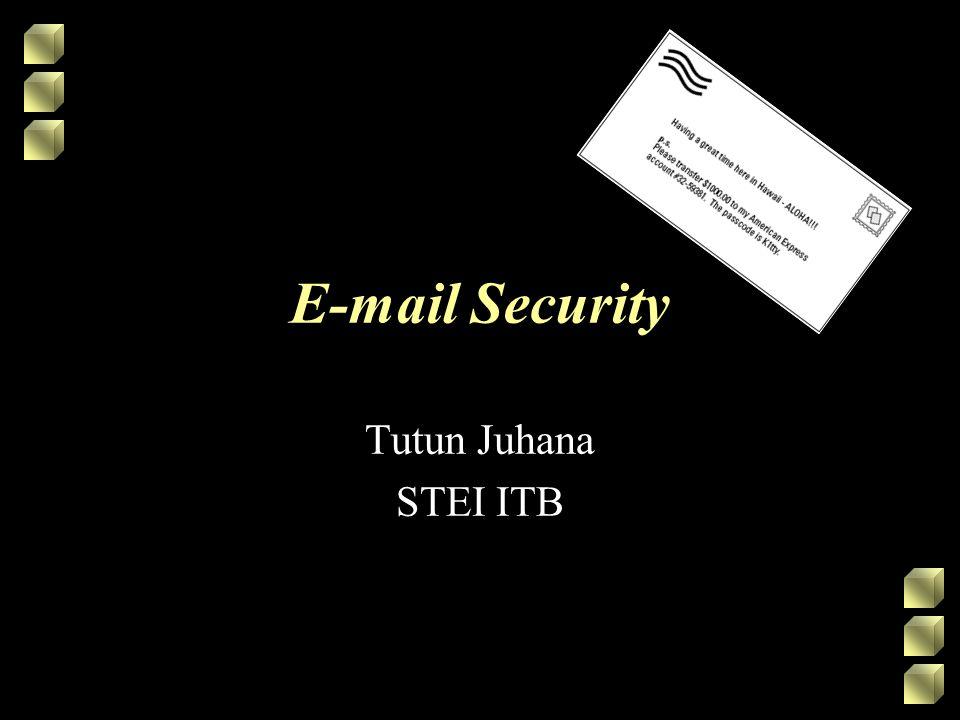 2 E-mail Risks Serangan terhadap e-mail berfokus pada : –Pengiriman dan eksekusi malicious code (malcode) Basic e-mail hanya berupa teks ASCII yang tidak dapat langsung dieksekusi Serangan malcode (virus etc.) dapat dilakukan dengan menggunakan attachment pada e-mail Collaboration tool (seperti Microsoft Outlook) dapat langsung menjalankan malcode yang di-attach pada suatu e-mail –Kebocoran informasi yang sensitif E-mail dikirimkan sebagai clear text SPAM