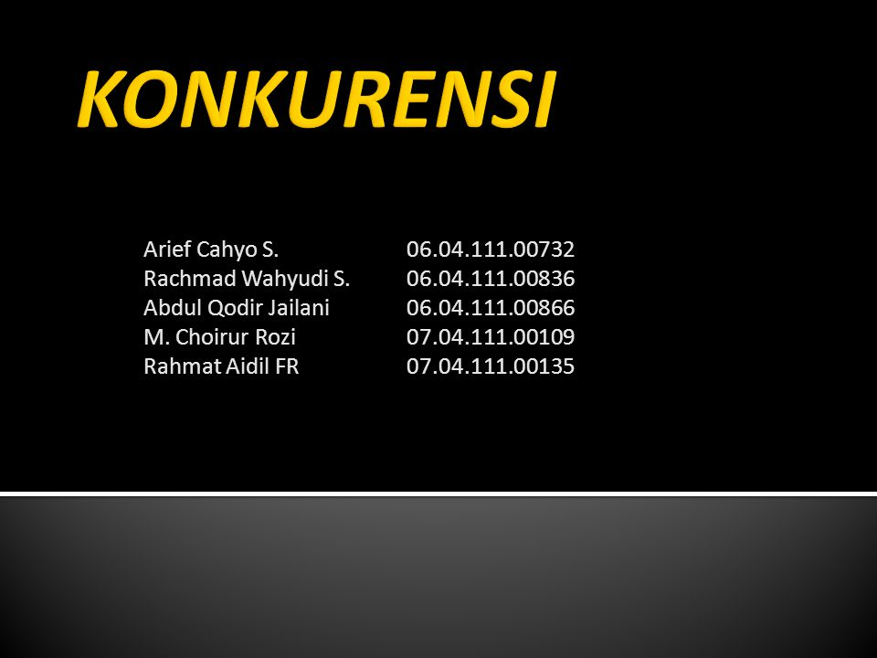 Arief Cahyo S.06.04.111.00732 Rachmad Wahyudi S.06.04.111.00836 Abdul Qodir Jailani06.04.111.00866 M.