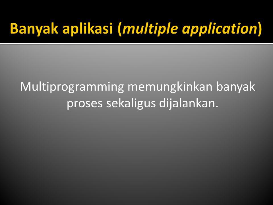  Mutual exclusion adalah jaminan hanya satu proses yang mengakses sumber daya pada satu interval waktu tertentu.