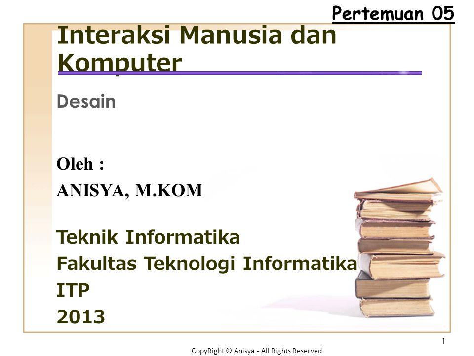 Prinsip Desain Model pengguna Bahasa perintah (command language) Umpan balik Penampil informasi Anisya, S.