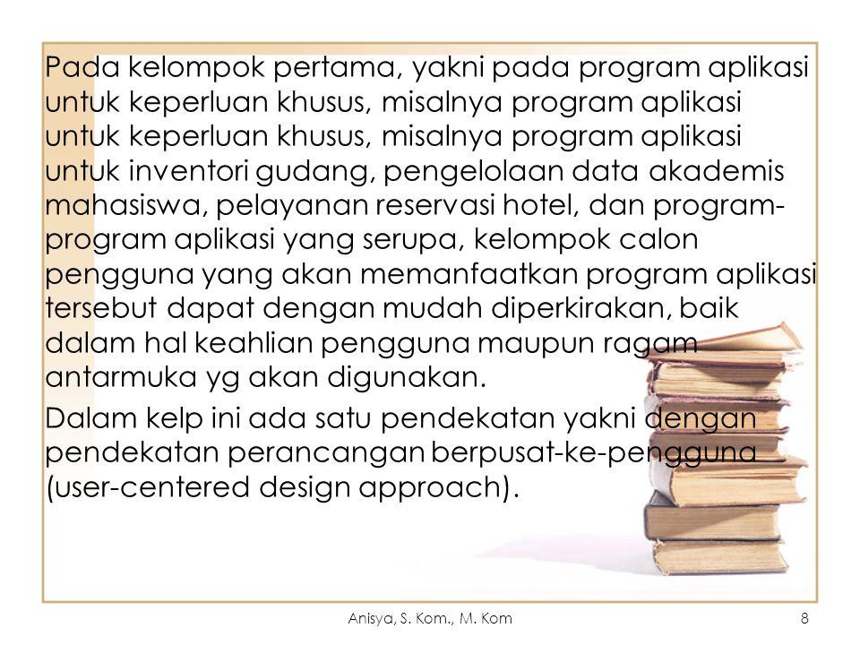 perancangan berpusat-ke-pengguna (user-centered design approach).
