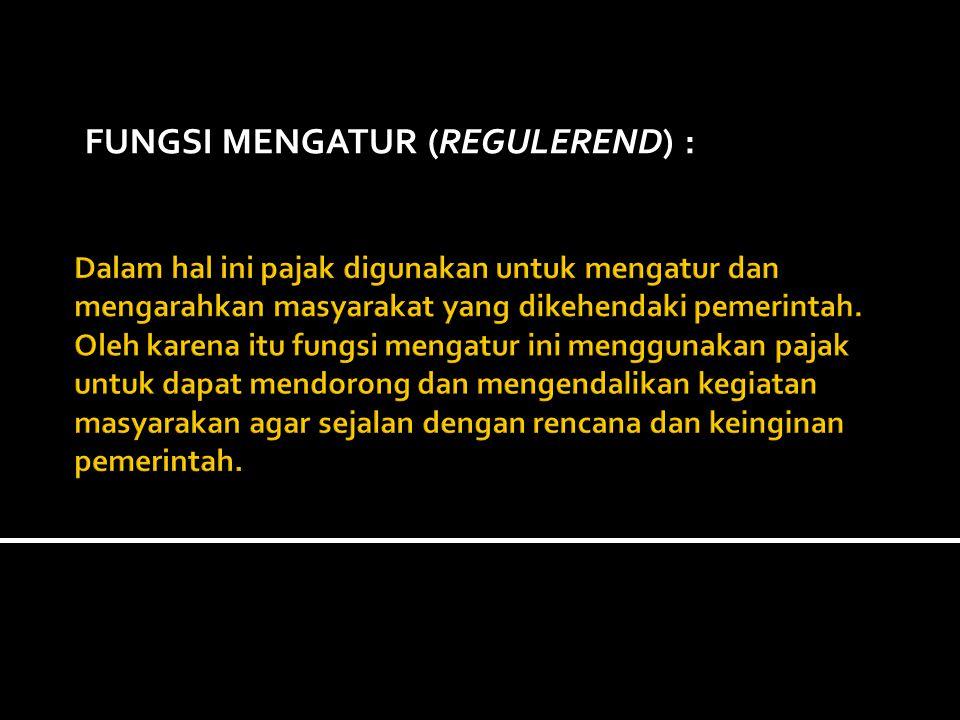 FUNGSI MENGATUR (REGULEREND) :