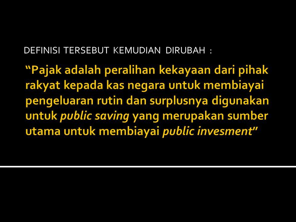 DEFINISI TERSEBUT KEMUDIAN DIRUBAH :