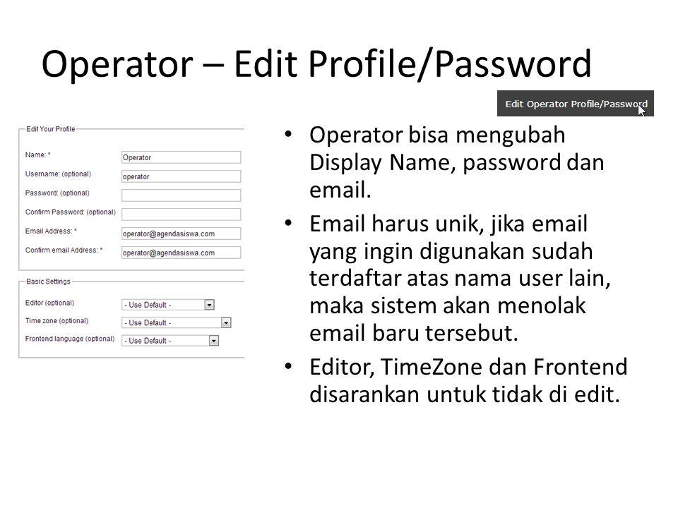 Operator – Edit Profile/Password Operator bisa mengubah Display Name, password dan email.