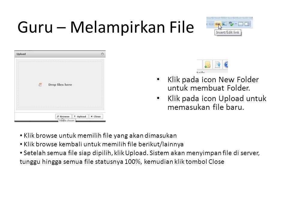Guru – Melampirkan File Klik pada icon New Folder untuk membuat Folder.