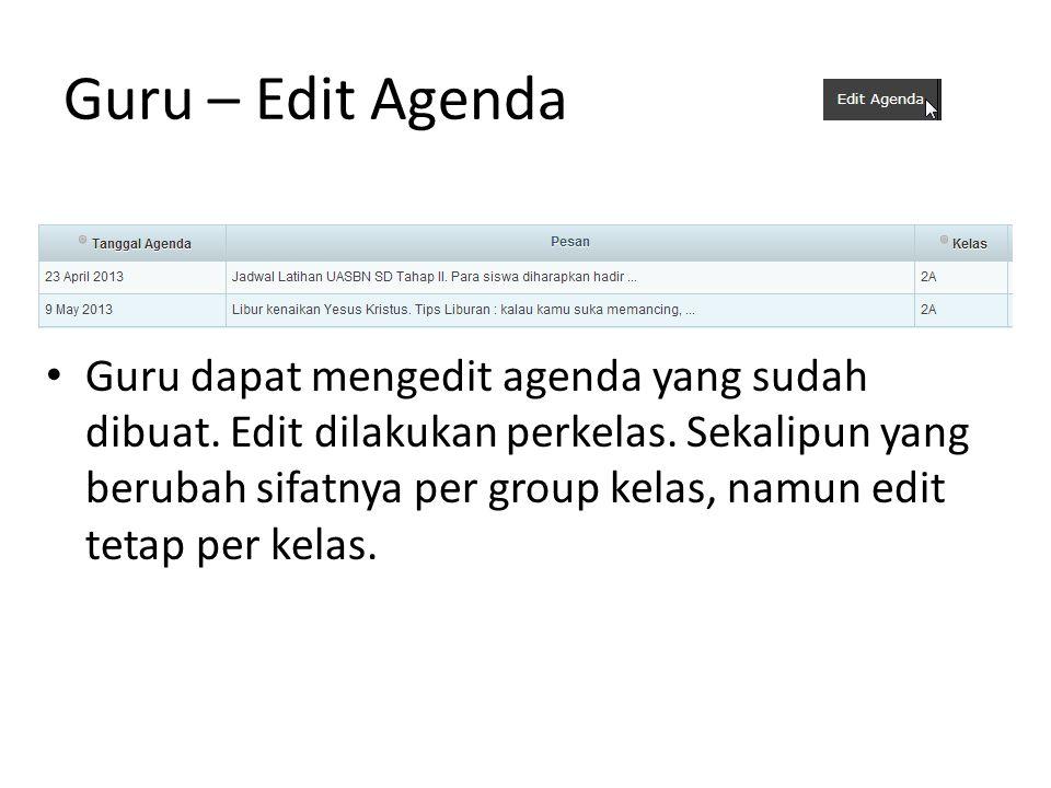 Guru – Edit Agenda Guru dapat mengedit agenda yang sudah dibuat.