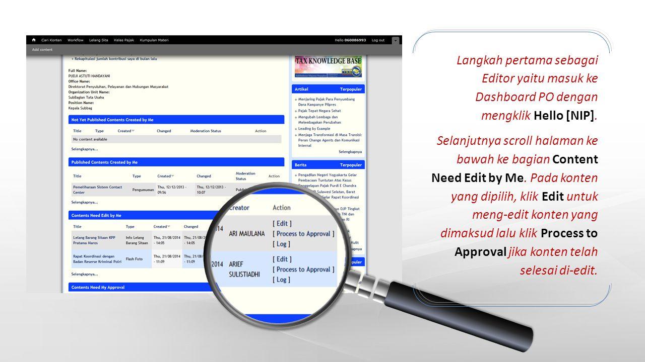 Langkah pertama sebagai Editor yaitu masuk ke Dashboard PO dengan mengklik Hello [NIP]. Selanjutnya scroll halaman ke bawah ke bagian Content Need Edi
