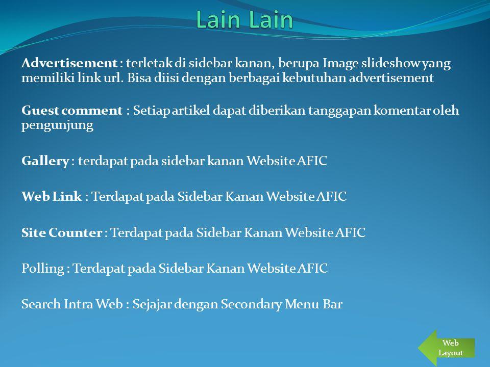 Domain dengan Kapasitas : 200-500 MB Bandwidth : Minimal 20 GB/bulan Nama Domain : Untuk organisasi Internasional gunakan.org, untuk organisasi di lingkup Indonesia gunakan.or.id Email Pengelola/Secretary, bila Menggunakan hosting di Perusahaan Penyedia Layanan hosting, email tersedia