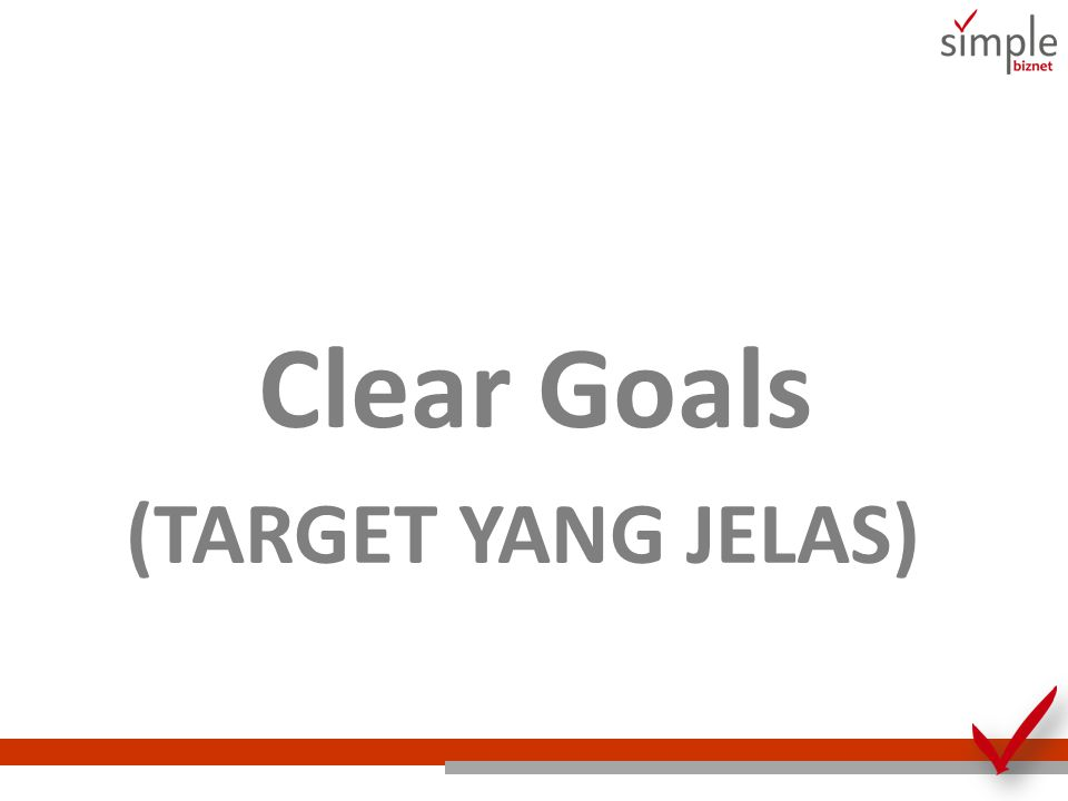 Clear Goals (TARGET YANG JELAS)