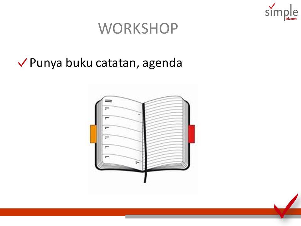 WORKSHOP Punya buku catatan, agenda