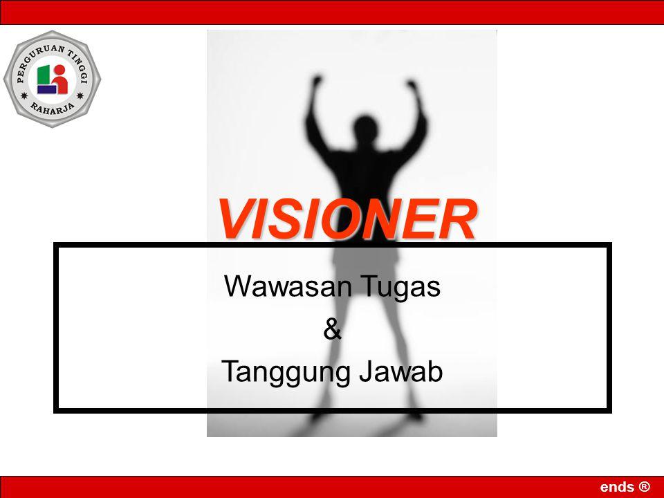 ends ® VISIONER Wawasan Tugas & Tanggung Jawab