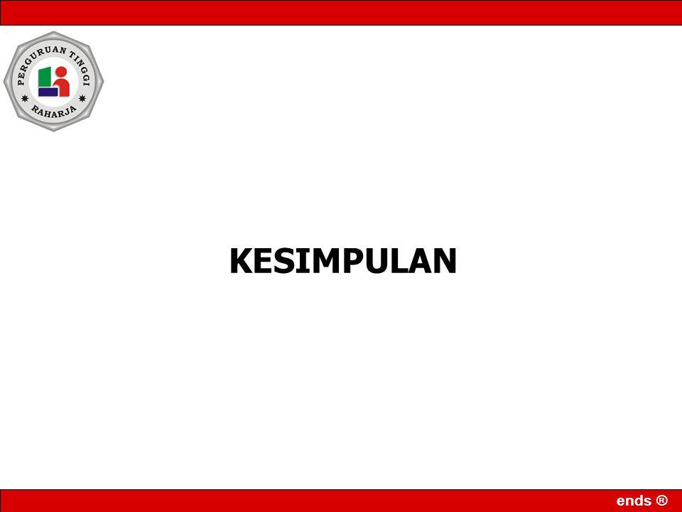 ends ® KESIMPULAN